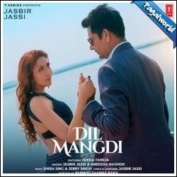 Dil Mangdi song poster